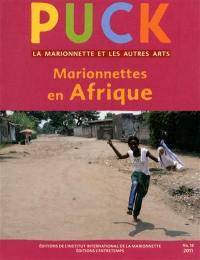 Puck. n° 18, Marionnettes en Afrique