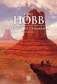 Le soldat chamane. Volume 1,