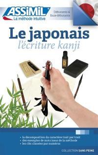 Le japonais : l'écriture kanji : débutants & faux-débutants