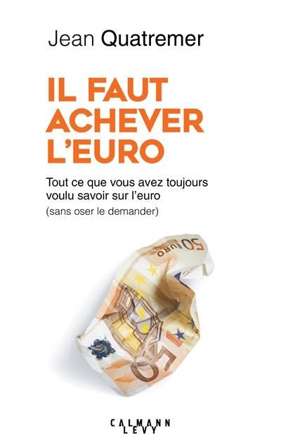 Il faut achever l'euro