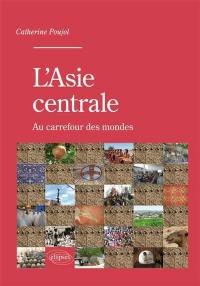 L'Asie centrale