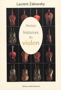 Petites histoires du violon