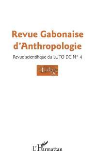 Revue gabonaise d'anthropologie. n° 4