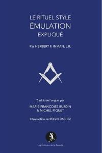 Le rituel style émulation expliqué