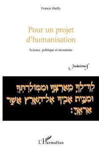 Pour un projet d'humanisation