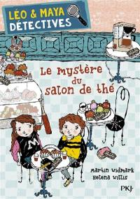 Léo & Maya détectives. Volume 6, Le mystère du salon de thé