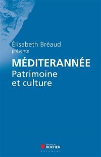 Méditerranée : patrimoine et culture