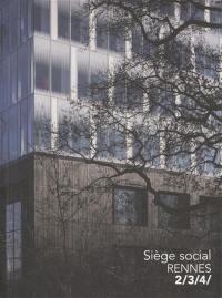 Siège social : Rennes : 2-3-4
