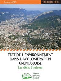 Etat de l'environnement dans l'agglomération grenobloise : les défis à relever