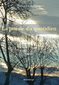 La poésie du quotidien