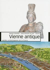 Vienne antique : Sainte-Colombe, Saint-Romain-en-Gal, Vienne
