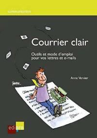 Courrier clair : outils et mode d'emploi pour vos lettres et e-mails