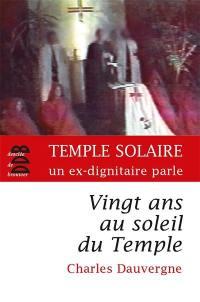 Vingt ans au soleil du Temple