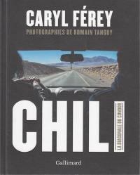 Chili : la diagonale du Condor