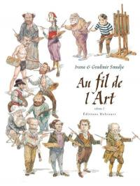 Au fil de l'art. Volume 2,