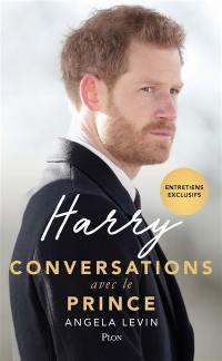 Harry, conversations avec le prince