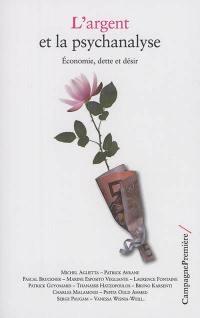 L'argent et la psychanalyse : économie, dette et désir