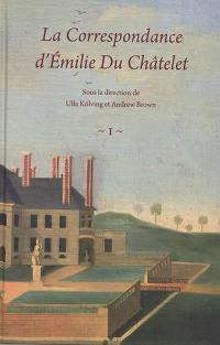 La correspondance d'Emilie Du Châtelet