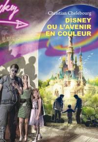 Disney ou L'avenir en couleur