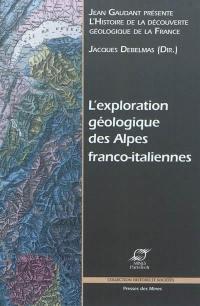 Histoire de la découverte géologique de la France, L'exploration géologique des Alpes franco-italiennes