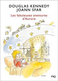 Les fabuleuses aventures d'Aurore. Volume 1,