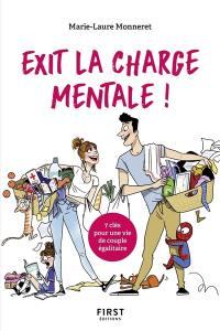 Exit la charge mentale ! : 7 clés pour une vie de couple égalitaire