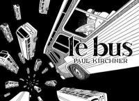 Le bus, n° 1, Le bus