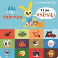 Bill aime les animaux