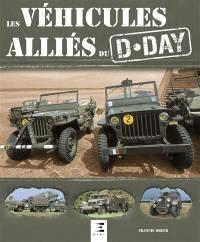 Les véhicules alliés du D-Day