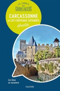 Carcassonne et les châteaux cathares dévoilés