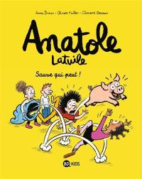 Anatole Latuile. Volume 10, Sauve qui peut
