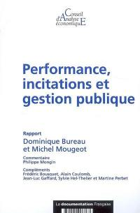 Performance, incitations et gestion publique