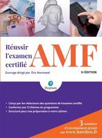 Réussir l'examen certifié AMF
