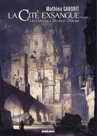 Les Royaumes crépusculaires, La cité exsangue : les nouveaux mystères d'Abyme