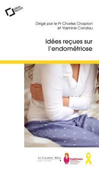 Idées reçues sur l'endométriose