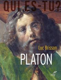 Platon : l'écrivain qui inventa la philosophie