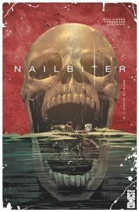Nailbiter. Volume 3, L'odeur du sang