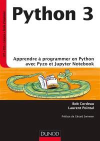 Python 3 : apprendre à programmer en Python avec Pyzo et Jupyter notebook