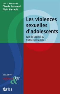 Les violences sexuelles d'adolescents
