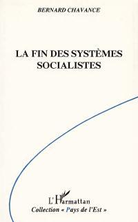 La Fin des systèmes socialistes