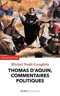 Thomas d'Aquin, commentaires politiques