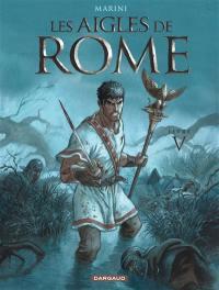 Les aigles de Rome. Volume 5