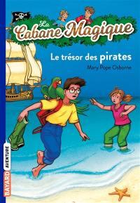 La cabane magique. Volume 4, Le trésor des pirates