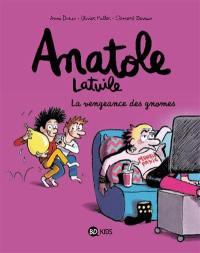Anatole Latuile. Volume 12, La vengeance des gnomes
