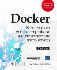 Docker : prise en main et mise en pratique sur une architecture micro-services