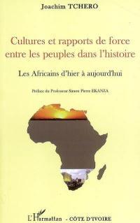 Cultures et rapports de force entre les peuples dans l'histoire