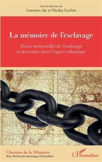 La mémoire de l'esclavage