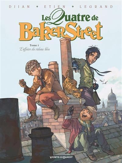 Les quatre de Baker Street. Volume 1, L'affaire du rideau bleu