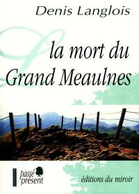 La mort du Grand Meaulnes