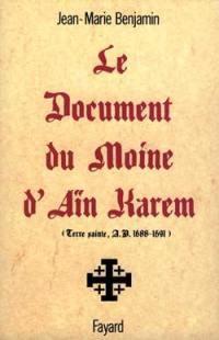 Le Document du moine d'Aïn Karem